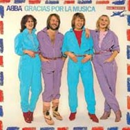 In 1980, ABBA recorded Gracias Por La Música, an album of Spanish-language versions of their songs.