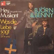 The German version of Hej gamle man! was entitled Hey, Musikant - today this single is very rare.