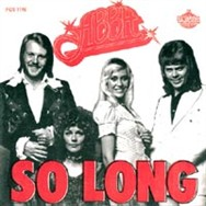 So Long was the first single from the ABBA album sessions - but it did not become a major hit.