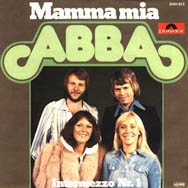 This colourful picture sleeve was used for the Mamma Mia single in West Germany.