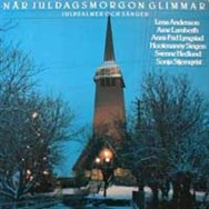 This Christmas album featured both Frida and the Hootenanny Singers (Björn's pre-ABBA group).