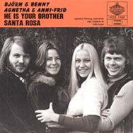 ABBA's follow-up after People Need Love was the He Is Your Brother single.