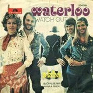 The Waterloo single was a worldwide smash hit. This is what the Austrian single looked like.