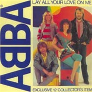 Lay All Your Love On Me was released as an exclusive 12-inch single in a limited number of countries.