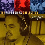 Alan Lomax and his father, John, made ground-breaking work in collecting and recording folk songs.