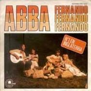 Fernando gave ABBA a Top Three hit in Spain.