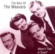 The Weavers, featuring famous folk music profile Pete Seeger, had a big hit with 'On Top Old Smokey'.