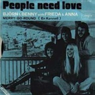 In France, the People Need Love single was billed to 'Björn & Benny with Frieda & Anna'.
